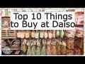 TOP 10 THINGS TO BUY AT DAISO JAPANESE DOLLAR STORE 100 YEN SHOP 💚