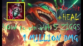 Clear Odyssey Onslaught with 5 Ziggs. How to play 2 Augment Jinx, Heal Ziggs, On Hit Ziggs!
