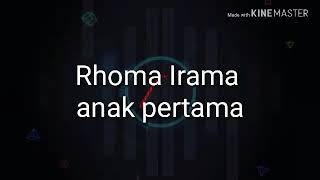 Rhoma irama-anak pertama (karoke+lirik)