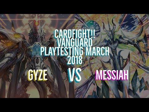 Gyze vs Messiah Cardfight!! Vanguard March 2018