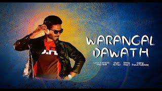 WARANGAL DAWATH ||Telugu Rap Song||song by Vinay Rebel || Music Ab Paul | Think Big Media