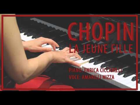 Chopin - La Jeune Fille - Enrica Ciccarelli, Amarilli Nizza