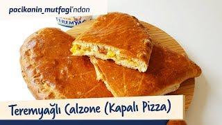 Paçikanın Mutfağından Teremyağlı Calzone