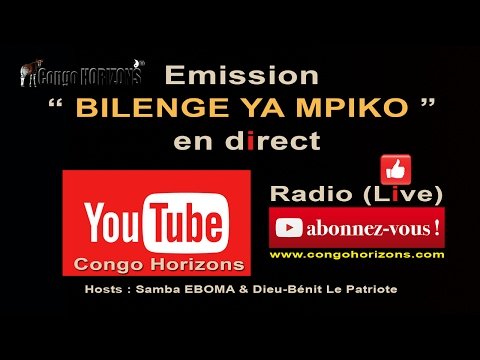 RADIO CONGO HORIZONS EN DIRECT SAMEDI 11 FEV. 2017: EMISSION