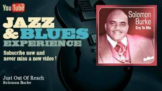 Solomon Burke - Just Out Of Reach - JazzAndBluesExperience