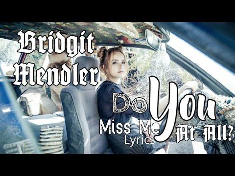 Bridgit Mendler - Do You Miss Me At All (Lyric Video)