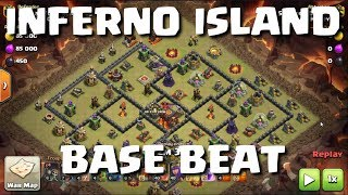 HOW TO BEAT INFERNO ISLAND BASES - 2 REPLAYS - CLASH OF CLANS | Mister Clash