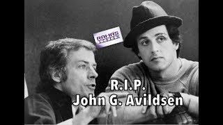 Rest In Peace, 'ROCKY' And 'THE KARATE KID' Director, John G. Avildsen