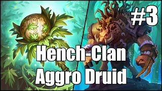 [Hearthstone] Hench-Clan Aggro Druid (Part 3)