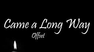 Offset - Came A Long Way  Lyrics