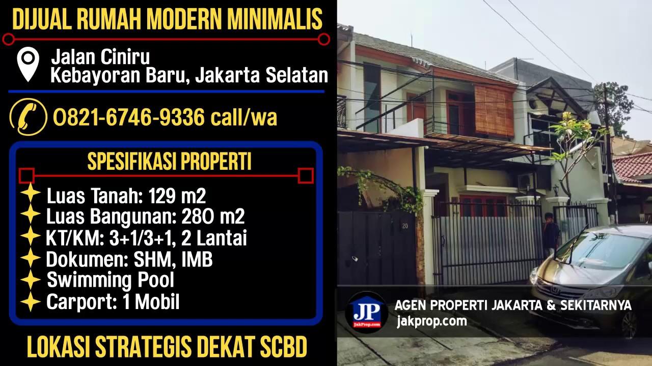 Jual Rumah Modern Minimalis, Jalan Ciniru, Kebayoran Baru ...