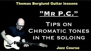 Mr P.C.  (Using of chromatic tones) / Improvisations songs // Guitar lesson