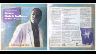 James Butch' Galloway & New Beginning / All About You, Lord