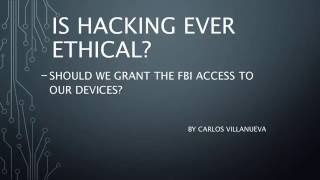 Is Hacking ever ethical?