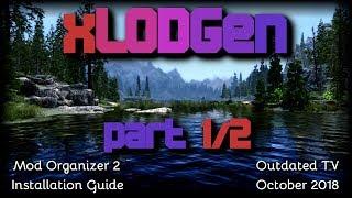 xLODGen by Sheson for Mod Organizer - part 1/2 - INSTALLATION