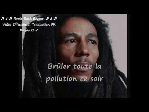 """Bob Marley """"burnin' and lootin"""" traduction FR"""