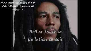 "Bob Marley ""burnin' and lootin"" traduction FR"