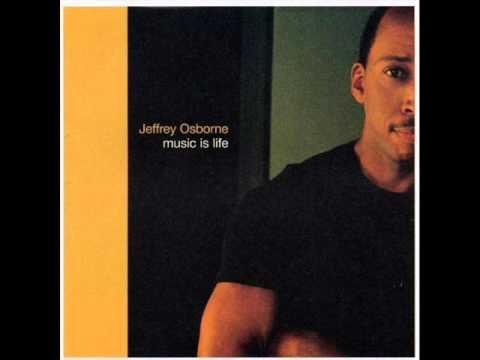 Music Is Life - Jeffrey Osborne