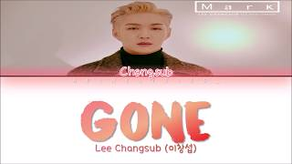 Watch in hd pls ! don't forget to subscribe and like! thanks for watching! lee changsub (이창섭) – gone lyrics go...