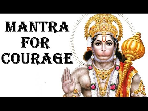 HANUMAN MANTRA : POWERFUL MANTRA FOR COURAGE