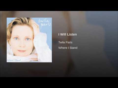128 TWILA PARIS I Will Listen