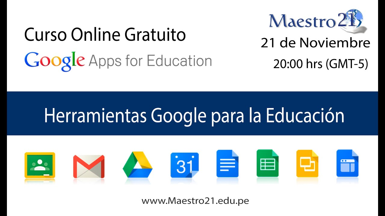 1ra Sesion Herramientas Google Para La Educacion Youtube
