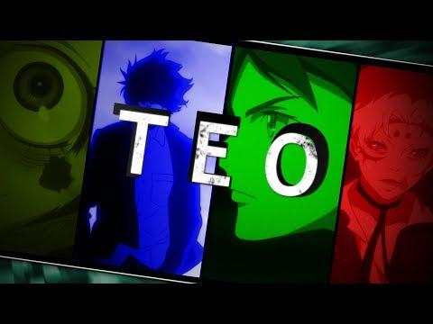 T E O [Full AMV]