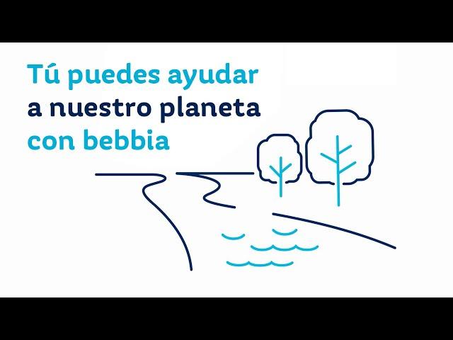 ¡#bebbia es el cambio que necesitas!