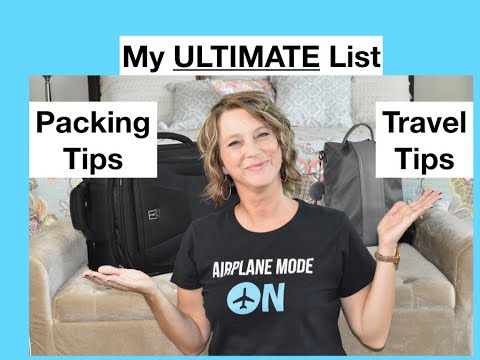 My Ultimate List of Packing Tips and Travel Tips