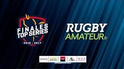 Boulogne vs Saint-Jean - Finales Top Séries 2017 - RugbyAmateur.fr