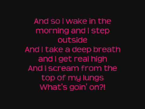 What's Up--4 Non Blondes [Lyrics On Screen]