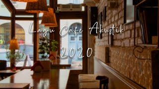 Download lagu Lagu Cafe Akustik Hits 2020