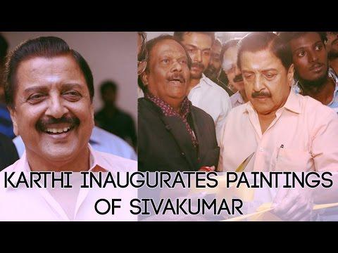 Actor Karthi Inaugurates Paintings of SivaKumar