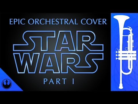 Star Wars | Epic Orchestral Cover Part I