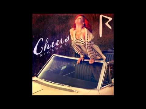 Rihanna Cheers (Drink To That) Audio