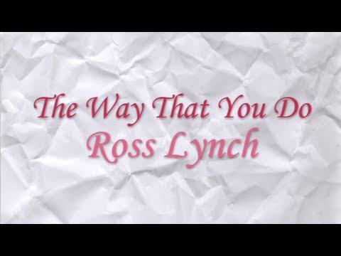 Austin & Ally - The Way That You Do Full (Lyrics)