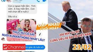 Thực hư cô gái nuôi Kumanthong nhảy lầu? | 200 mật vụ mỹ cùng siêu xe đã tới Việt Nam - GNCN 23/2