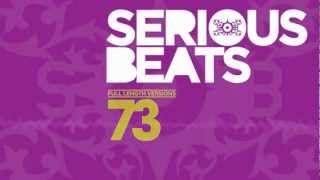 Serious Beats 73 Out Now!