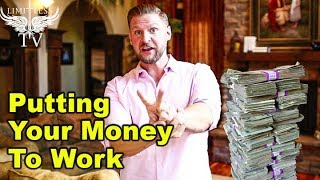 How To Make Money Work For You - My Most Powerful Secret