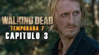 The Walking Dead Temporada 7 Captulo 3 Resumido
