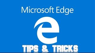 Microsoft Edge Tips & Tricks