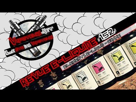 Revue E-Liquide #152 - ELEMENTS DRIP E-LIQUID - GAMME (USA)