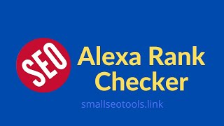 How to Check Alexa Rank | Alexa Rank Checker | Smallseotools
