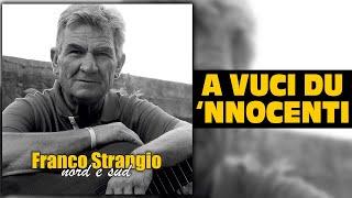 Franco Strangio - A vuci du 'nnocenti