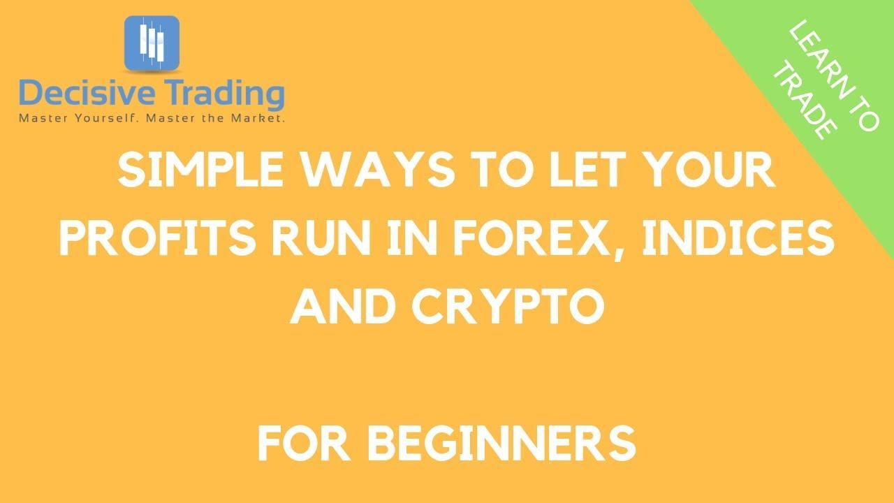 let profits run forex