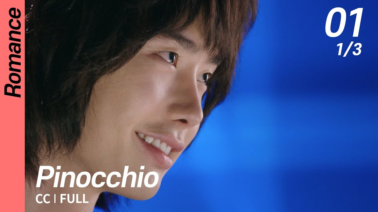 Download [CC/FULL] Pinocchio EP01 (1/3) | 피노키오