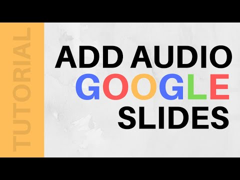 How To Insert Audio In Google Slides | 2017 [WORKING]