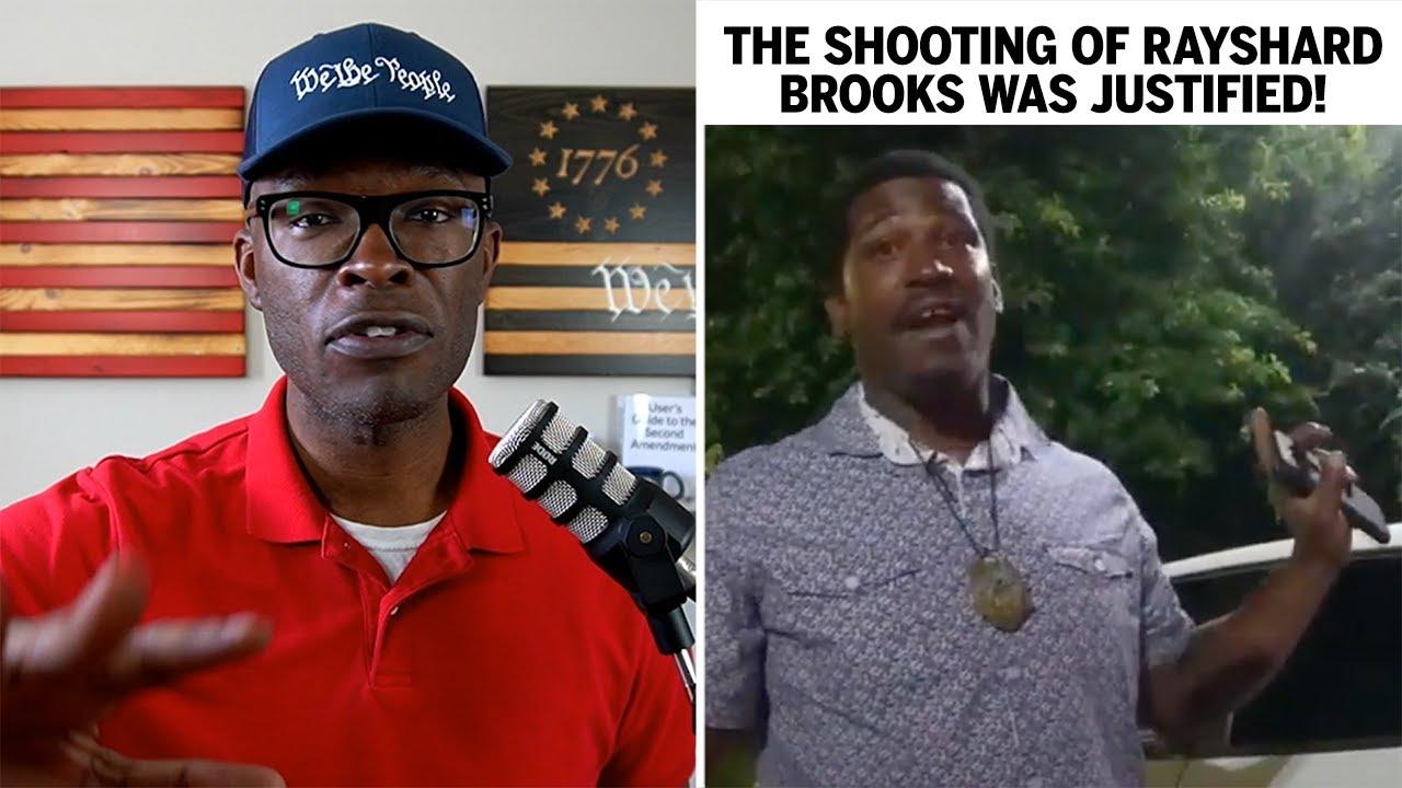 The Atlanta Wendys Rayshard Brooks Shooting Was JUSTIFIED!