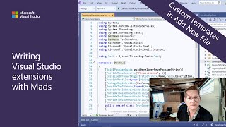 Writing Visual Studio Extensions with Mads - Custom templates in Add New File