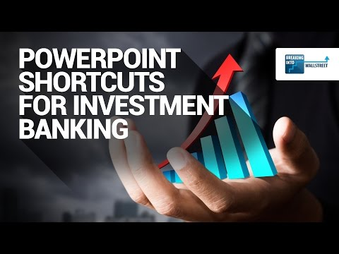 PowerPoint Shortcuts Investment Banking: Quick Tips